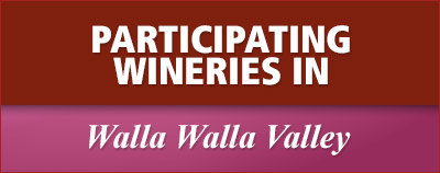 Participating Wineries in Walla Walla Valley